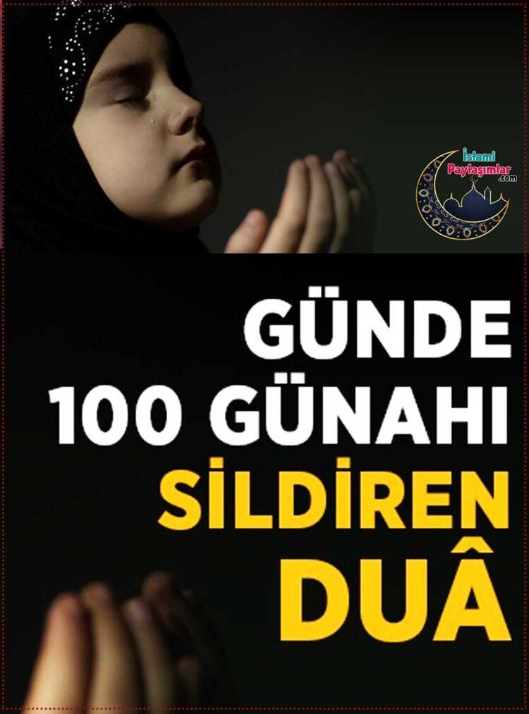 günde 100 günahı sildiren dua peygamberimizden dualar