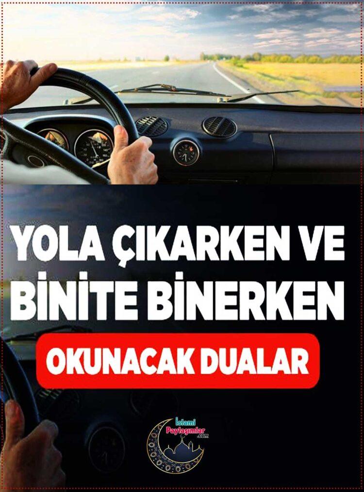 yola çıkarken okunacak dualar arabaya binerken okunacak dua